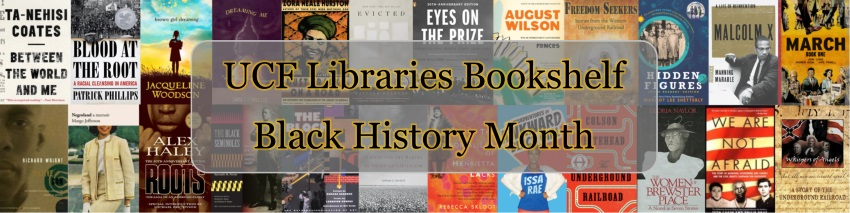 UCF Libraries Bookshelf: Black History Month cover image