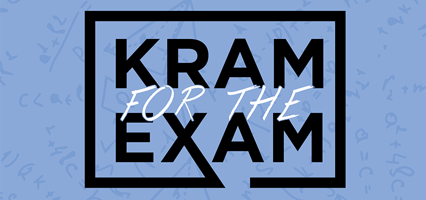 Kram for the Exam Spring 2017