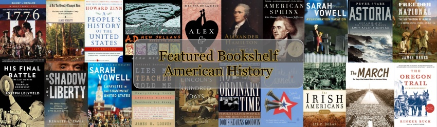 UCF Libraries Featured Bookshelf: American History