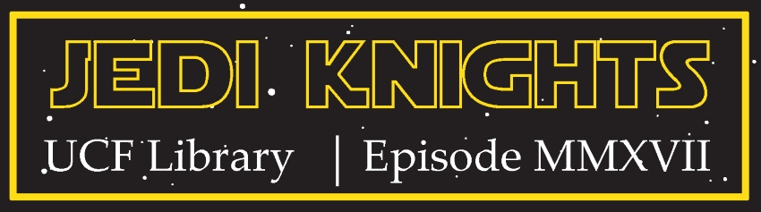 Jedi Knights UCF Library Episode MMXVII