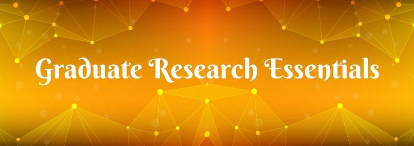 Graduate Research Essentials Workshops