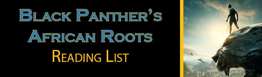 Black Panther's African Roots Reading List