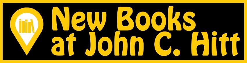 New Books at John C. Hitt
