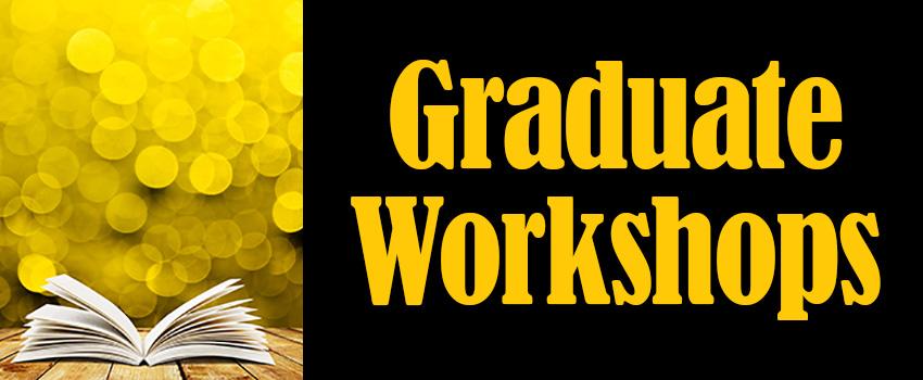 Graduate Workshops