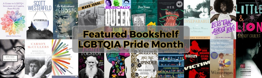 Featured Bookshelf: LGBTQIA Pride Month