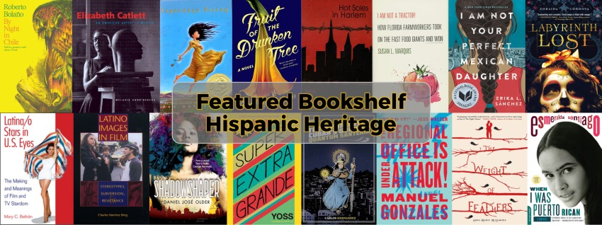 Featured Bookshelf Hispanic Heritage