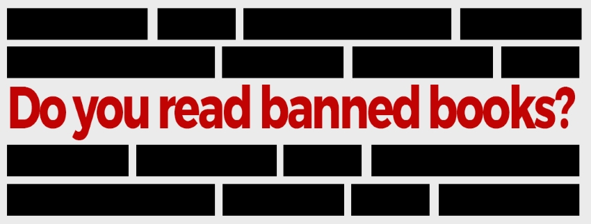 Do you read banned books?