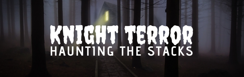 Knight Terror: Haunting the Stacks