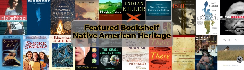 Featured Bookshelf Native American Heritage Month