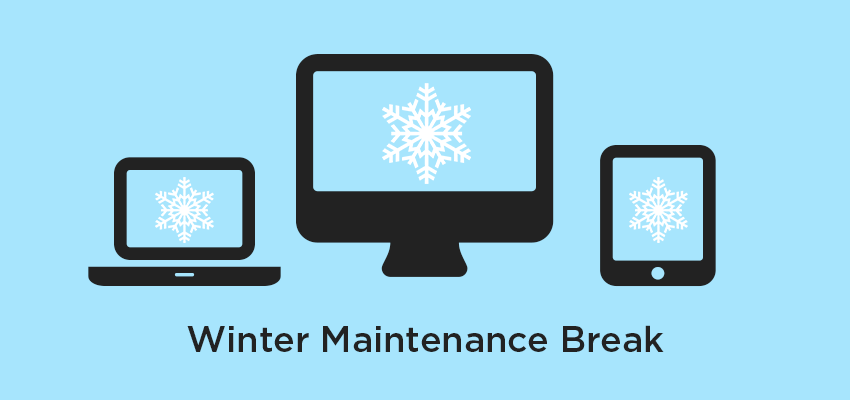 Winter Break Maintenance