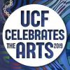 UCF Celebrates the Arts 2019