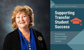 Peggy Nuhn and her book Supporting Transfer Student Success