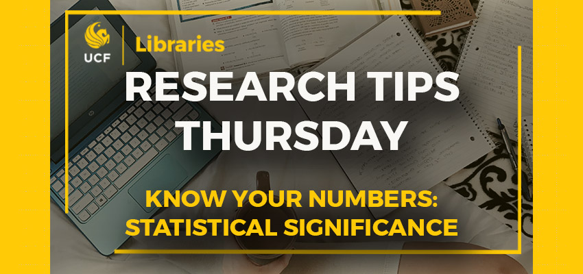 Research Tips Thursday: Know your Numbers: Statistical Significance