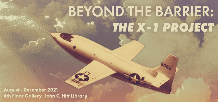 Beyond the Barrier: The X-1 Project Exhibit at the 4th floor gallery in the UCF Library from August through December of 2021